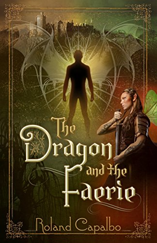 Book: The Dragon and the Fairie (The Vasara Chronicles Book 1) by Roland Capalbo