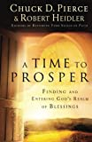 img - for A Time to Prosper: Finding and Entering God's Realm of Blessings book / textbook / text book