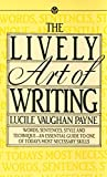 img - for The Lively Art of Writing (Mentor Series) book / textbook / text book