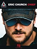 Eric Church: Chief (Guitar Recorded Versions)