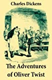 Image of The Adventures of Oliver Twist: Unabridged with the Original Illustrations by George Cruikshank