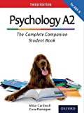 Mike Cardwell The Complete Companions: A2 Student Book for AQA A Psychology (Third Edition)