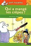echange, troc Anne Ferrier, Mérel - Gafi raconte, Tome 26 : Qui a mangé les crêpes ?