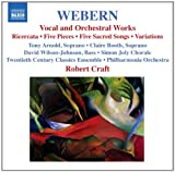Webern: Vocal and Orchestral Works