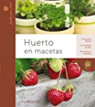 Huerto en macetas (Larousse - Libros...