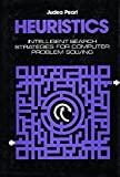 img - for Heuristics: Intelligent Search Strategies for Computer Problem Solving (The Addison-Wesley series in artificial intelligence) book / textbook / text book