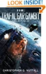 The Trafalgar Gambit (Ark Royal Book 3)