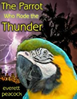 The Parrot Who Rode the Thunder