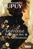 """Afficher """"Angélina n° 2 (2ème partie) Le Temps des délivrances"""""""