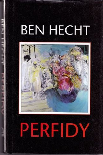 Perfidy: Ben Hecht: 9780964688636: Amazon.com: Books