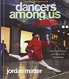 Dancers Among Us (Turtleback School & Library Binding Edition)