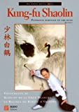kung-fu shaolin ; puissance martiale et chi-kung (2908580926) by Yang, Jwing-Ming