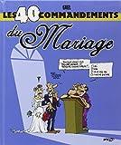 Les 40 commandements du Mariage