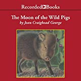 img - for The Moon of the Wild Pigs book / textbook / text book