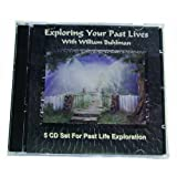 Exploring Your Past Lives ~ William Buhlman