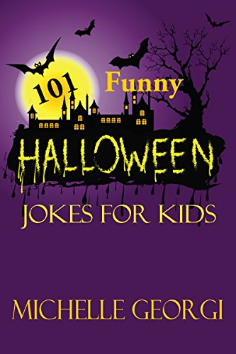 Michelle Georgi - 101 Funny Halloween Jokes for Kids (English Edition)
