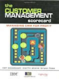 The Customer Management Scorecard: Managing CRM for Profit (0749438959) by Woodcock, Neil