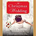 The Christmas Wedding (       UNABRIDGED) by James Patterson, Richard DiLallo Narrated by Susan McInerney, Kathleen McInerney, Eileen Stevens, Ax Norman, Allyson Johnson