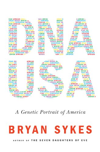 Bryan Sykes - DNA USA: A Genetic Portrait of America