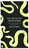 Lair of the White Worm (Penguin Classics) (0141038756) by Stoker, Bram