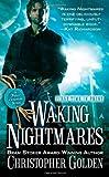 Waking Nightmares (Peter Octavian) (0441020178) by Golden, Christopher