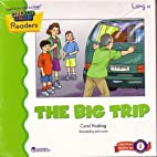 The Big Trip by Carol Hosking