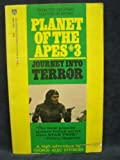 Journey Into Terror (Planet of the Apes, #3)
