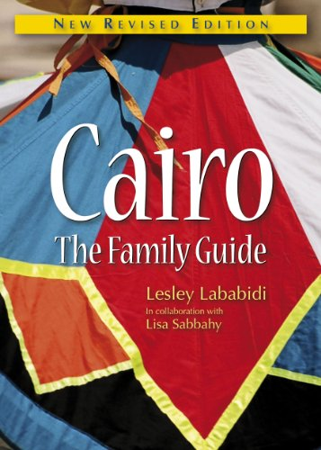 Cairo: The Family Guide: 4th Edition