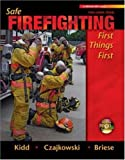 img - for Safe Firefighting-First Things First with Student DVD book / textbook / text book