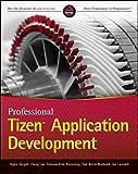 HoJun Jaygarl Professional Tizen Application Development (Wrox Programmer to Programmer)