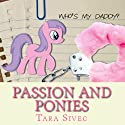 Passion and Ponies (       UNABRIDGED) by Tara Sivec Narrated by James Fouhey, C. J. Bloom