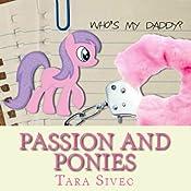 Passion and Ponies | Tara Sivec