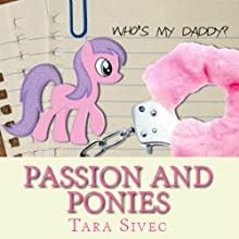 Passion and Ponies Audiobook by Tara Sivec Narrated by James Fouhey, C. J. Bloom