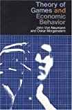 Theory of Games and Economic Behavior (0691003629) by John Von Neumann and Oskar Morgenstern