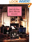 The Decorated Doll House: How to Desi...