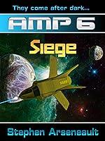 AMP Siege (English Edition)