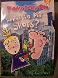 Pinky Dinky Doo, Where Are My Shoes? (Reading Discovery Level 2)