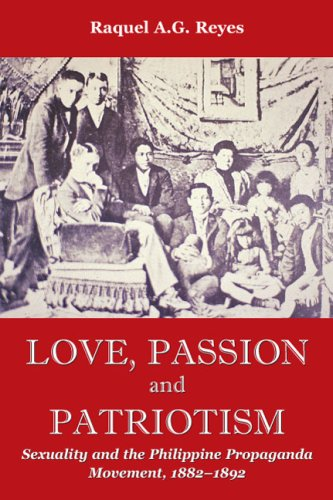 Love, Passion and Patriotism (Critical Dialogues in Southeast Asian Studies)