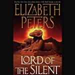 Lord of the Silent: The Amelia Peabody Series, Book 13 (       ABRIDGED) by Elizabeth Peters Narrated by Barbara Rosenblat