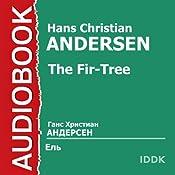 The Fir-Tree Audiobook