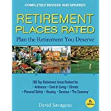Retirement Places Rated: What You Need to Know to Plan the Retirement You Deserve (Places Rated series) ~ David Savageau
