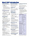 Microsoft Word 2007 Introduction Quick Reference Guide (Cheat Sheet of Instructions, Tips & Shortcuts - Laminated Card)