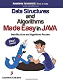 Data Structures and Algorithms Made Easy in Java: Data Structure and Algorithmic Puzzles, Second Edition