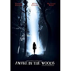Awake In The Woods