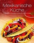 Greates Ever - Mexikanische K�che: Un...