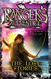 Ranger's Apprentice 11: The Lost Stories (Rangers Apprentice)