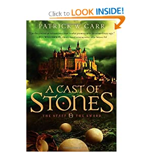 Cast of Stones, A (The Staff and the Sword) by