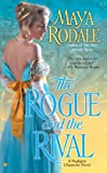 The Rogue and the Rival (Negligent Chaperone Book 2)