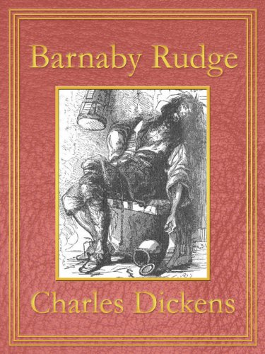 Charles Dickens - Barnaby Rudge: Premium Edition (Unabridged, Illustrated, Table of Contents) (English Edition)