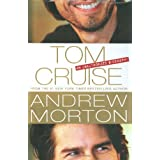 Tom Cruise: An Unauthorized Biography ~ Andrew Morton
